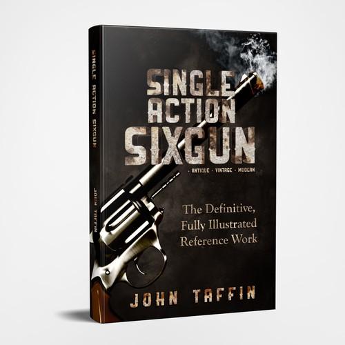 Single Action Sixgun book cover