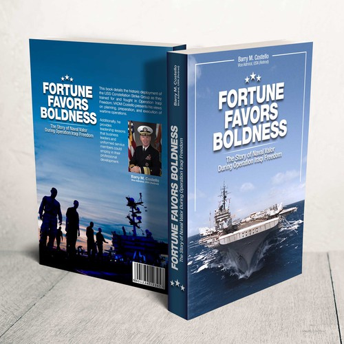 FORTUNE FAVORS BOLDNESS, The Story of Naval Valor During Operation Iraqi Freedom