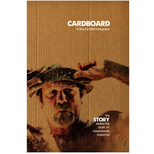 "Design the Poster for ""Cardboard"" a Documentary about Panhandlers in Seattle"