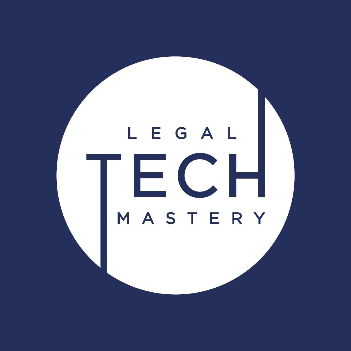 Legal Tech Mastery