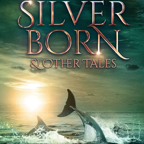 Silverborn and other tales
