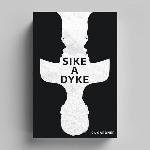 Sike A Dyke
