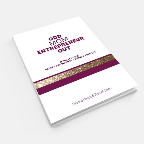 clean, bold and feminine ebook cover for the Mom Entrepreneur