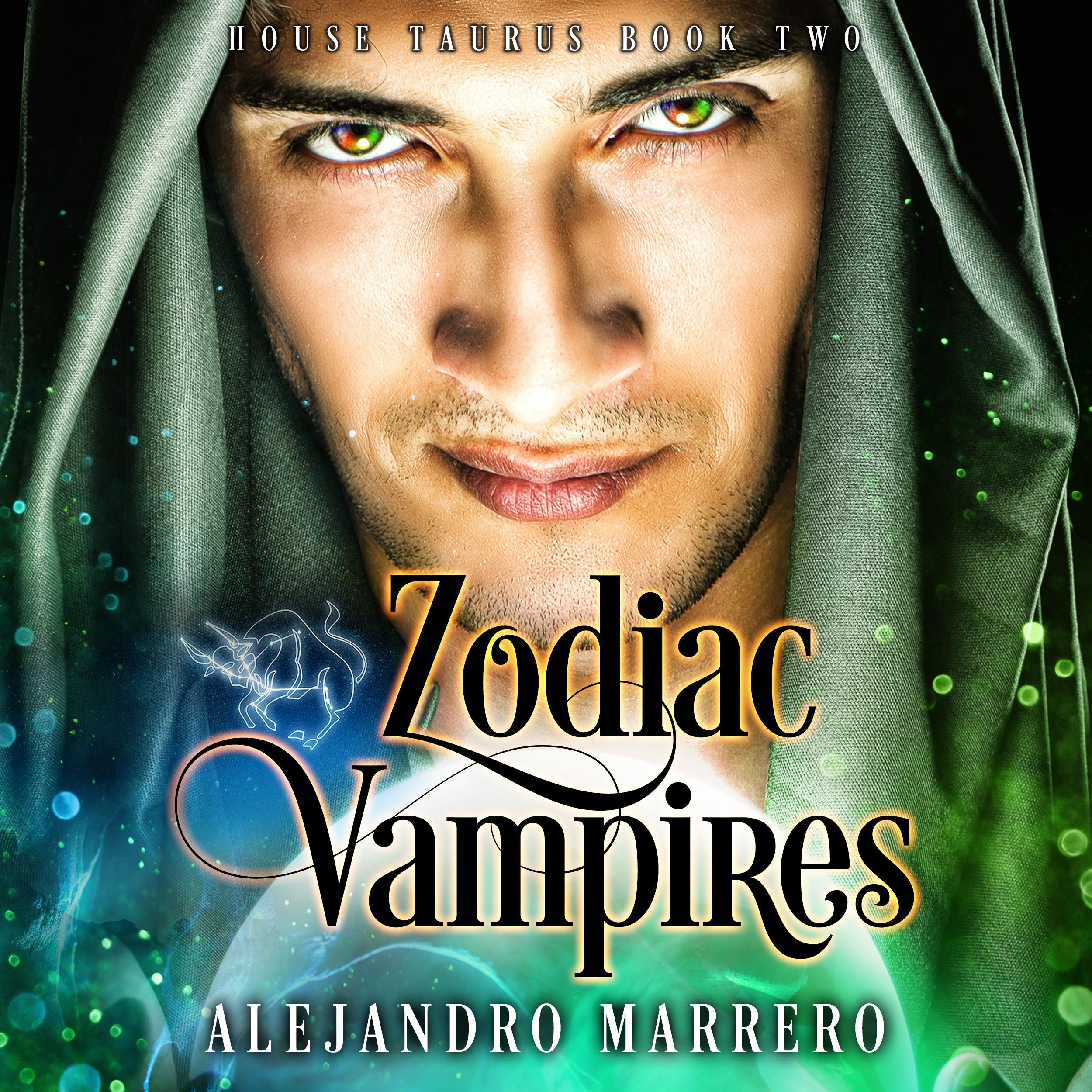 House Taurus - Book Two of Zodiac Vampires