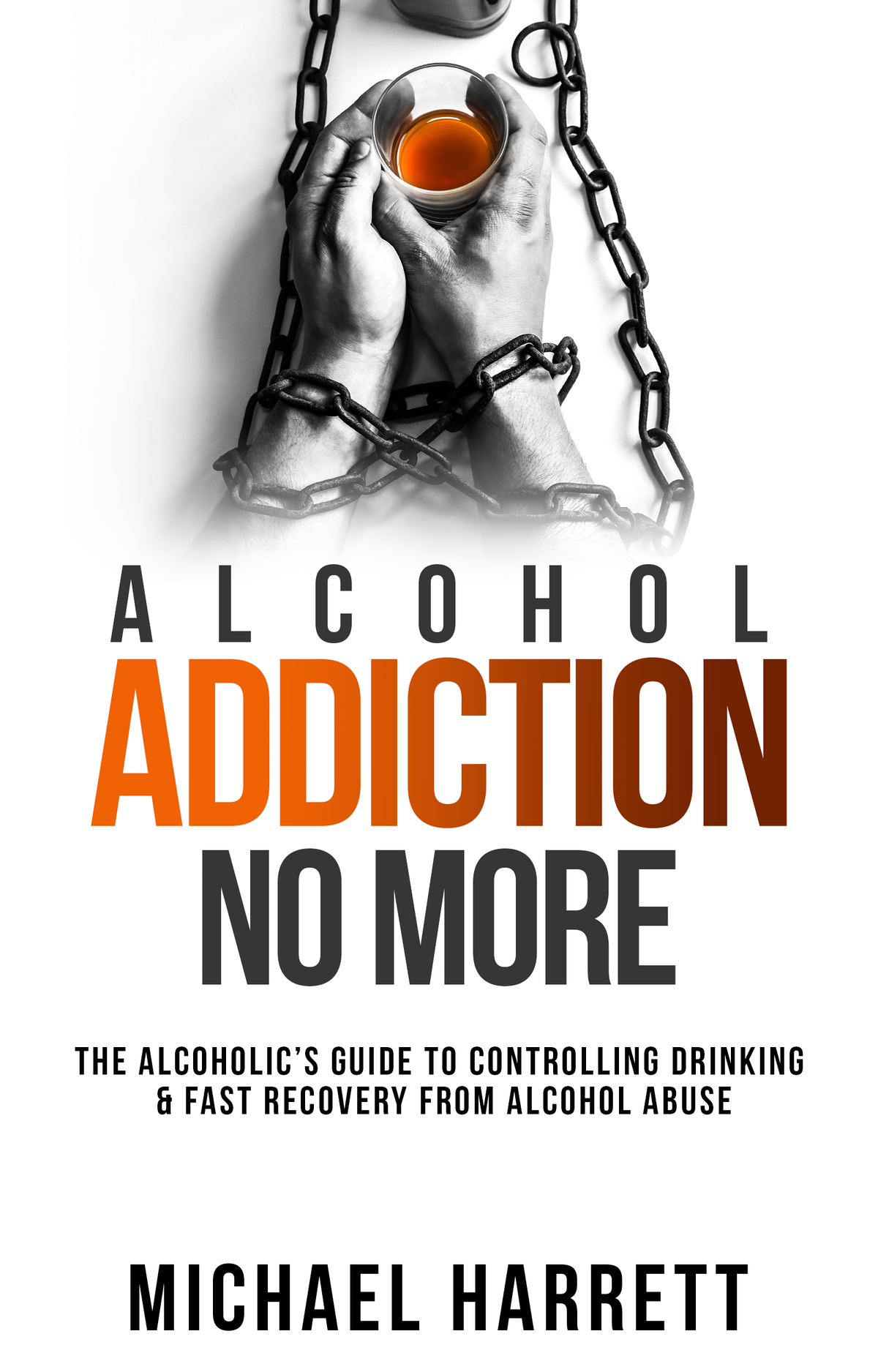 I need an outstanding E-Book-Cover for my book - Alcohol Addiction No More.