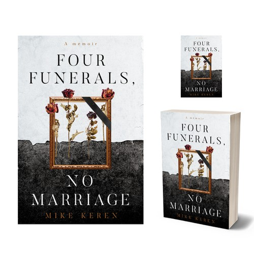Four Funerals,  No Marriage
