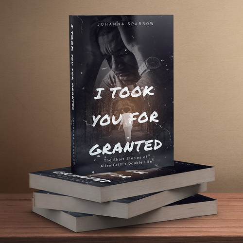 I Took You For Granted