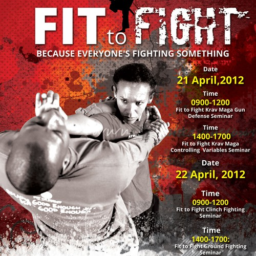 Create the flyer for Fit to Fight