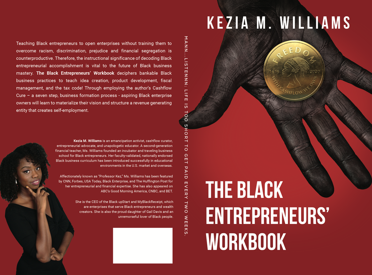 Black Entrepreneurs Workbook: 6 Steps to Self-Employment