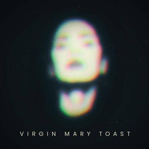 Album Cover Virgin Mary Toast