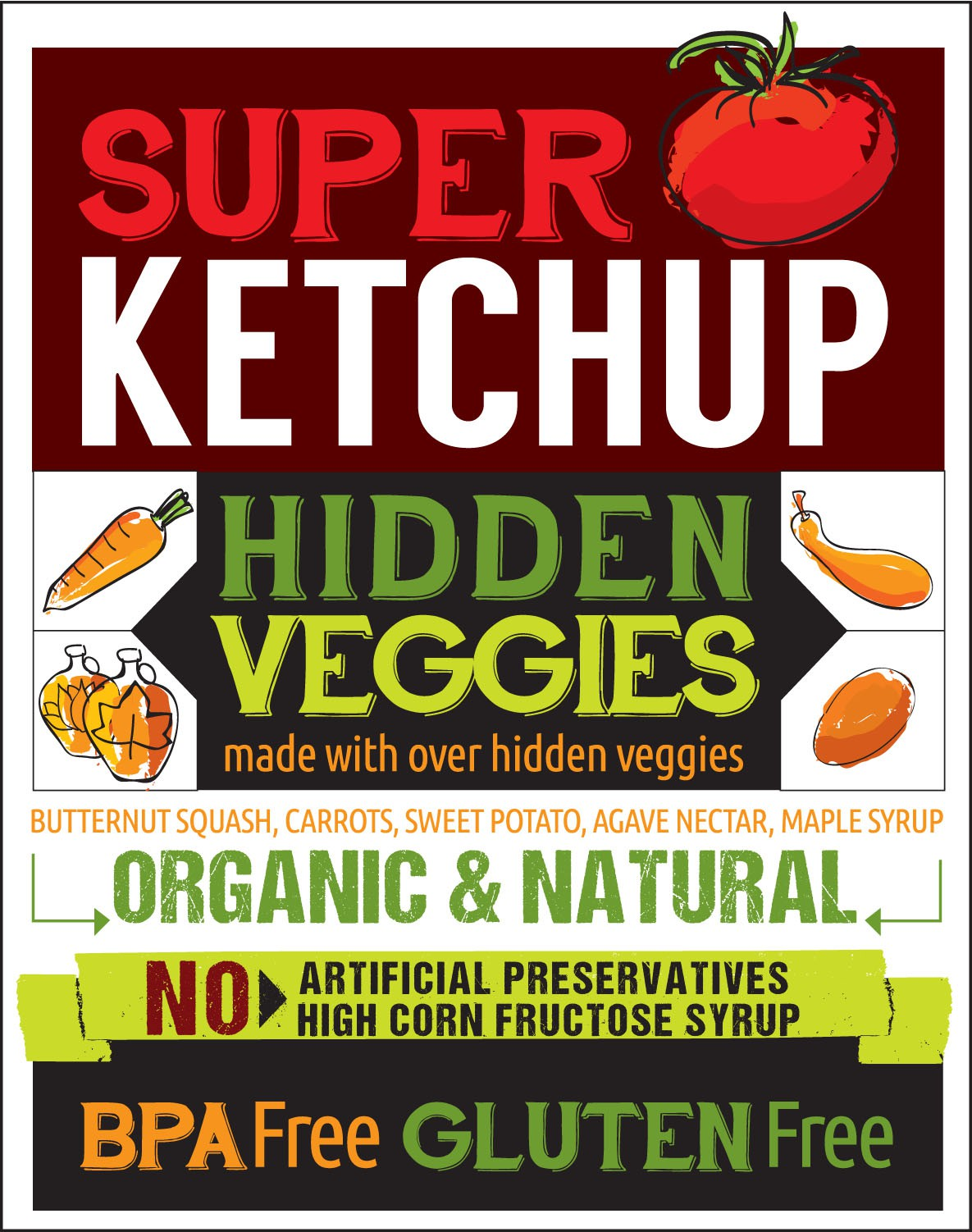 New label for Organic, Gluten-Free Ketchup with Hidden Veggies for Health Conscious Customers!