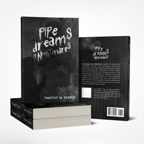 Pipe Dreams and Nightmares