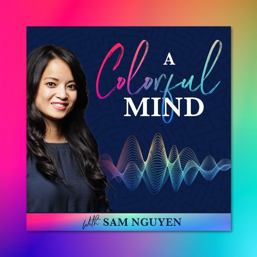Podcast Cover Design for A Colorful Mind Podcast