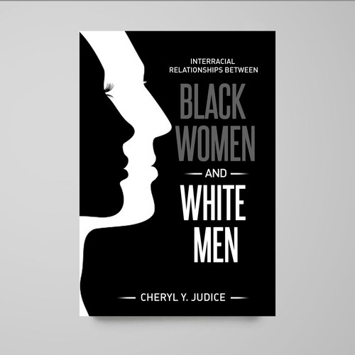 Cheryl y judice book Black women and white men