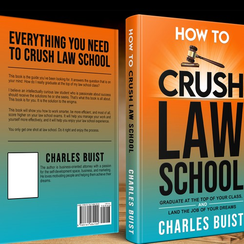 HOW TO CRUSH LAW SCHOOL