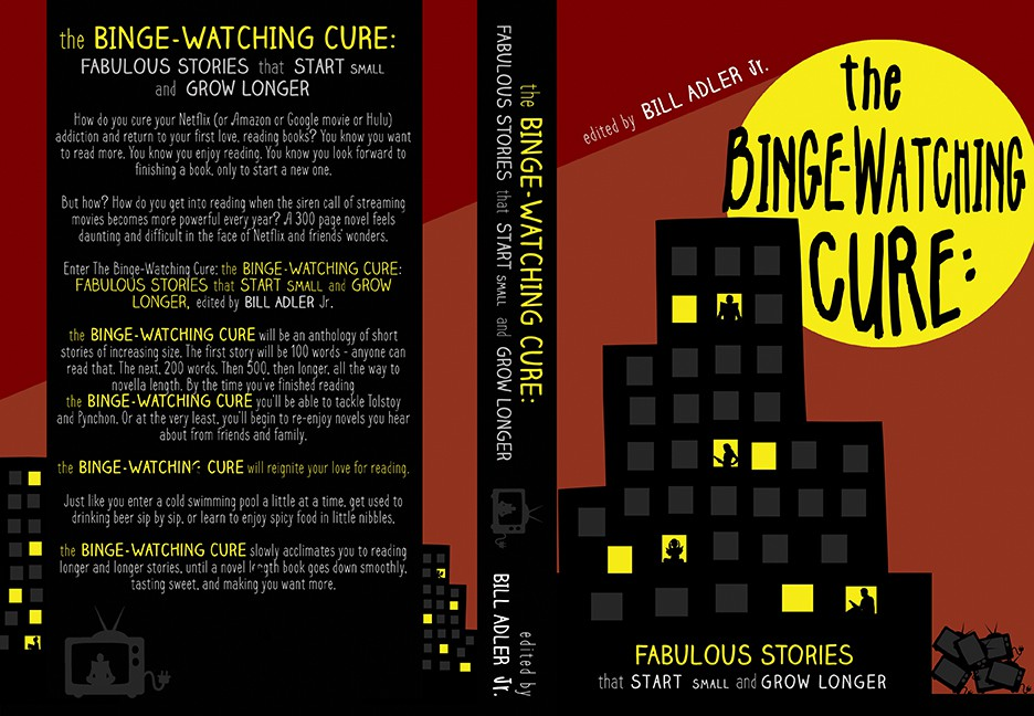 The Binge Watching Cure: Fabulous Stories that Start Small and Grow Longer