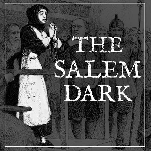 Salem dark podcast