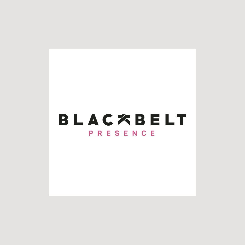 Be present and design a Blackbelt concept