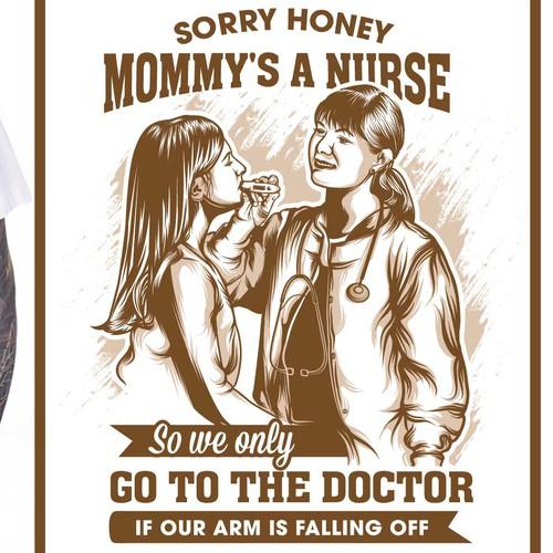 mommy's a nurse