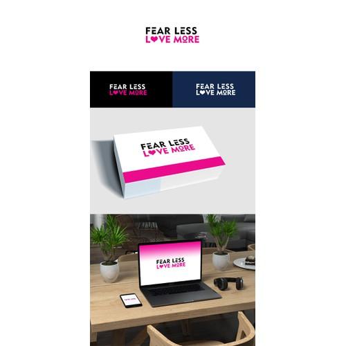 Fear less, love more! Logo design