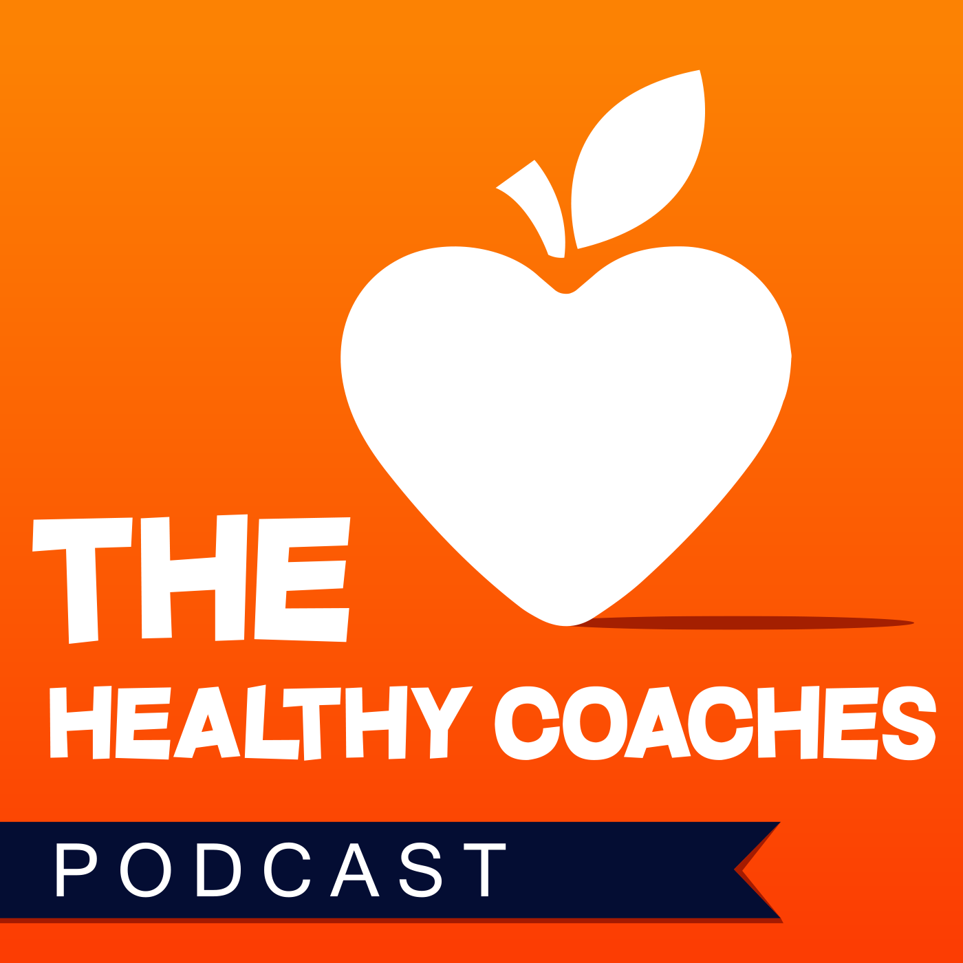 "Podcast Icon for iTunes - ""The Healthy Coaches"" Podcast"