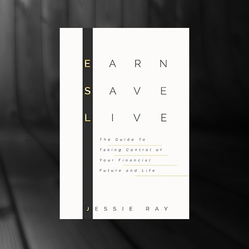 Earn, Save, Live