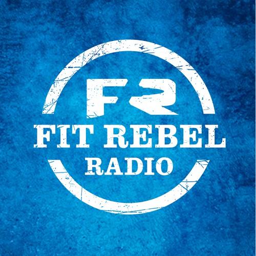 Fit Rebel Radio Podcast