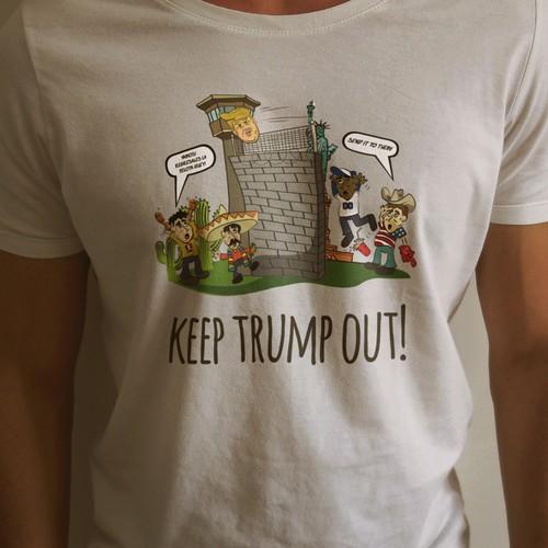 "T-shirt design. Political humor ""KEEP TRUMP OUT"""