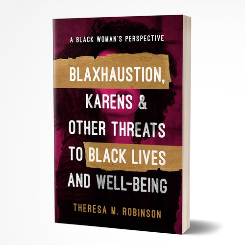 Blahxaustion, Karens & Other Threats to Black Lives and Well-Being