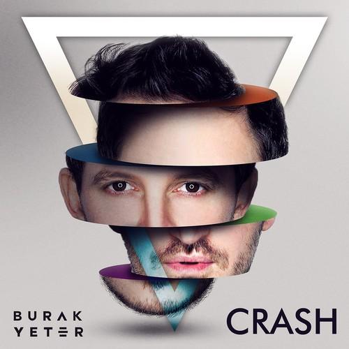 """Burak Yeter - Crash"" Single Cover"