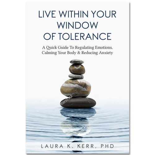 Live Within Your Window of Tolerance
