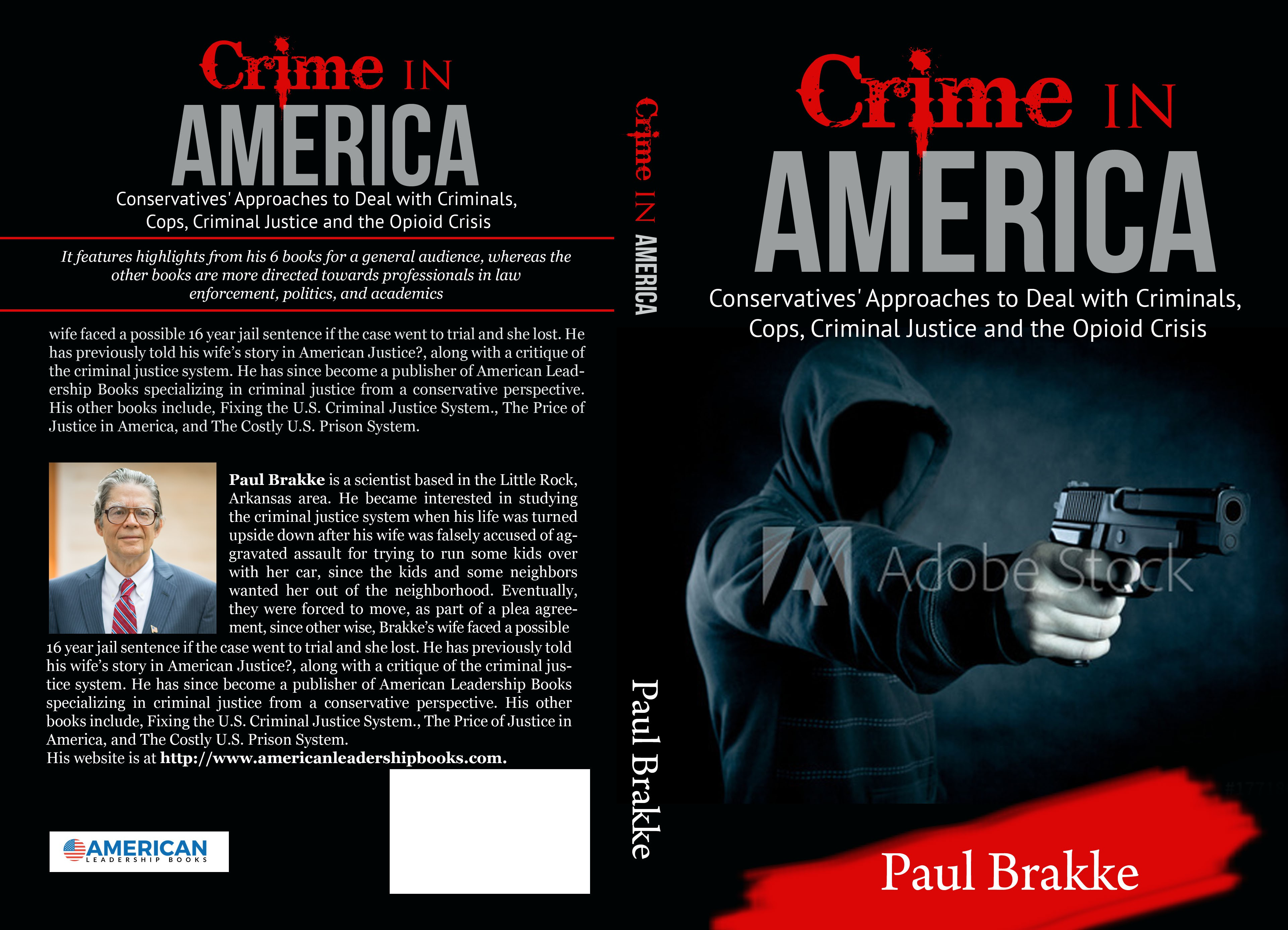 A book about crime in America featuring conservative approaches to deal with criminal justice