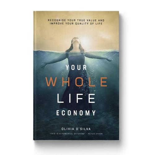 Your Whole Life Economy