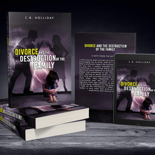 Divorce and the Destruction of the Family by C.B. Holliday
