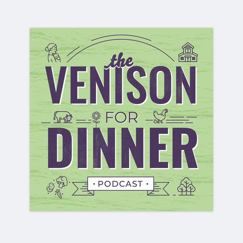 The Venison for Dinner Podcast