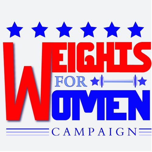 "Classic political campaign Logo for ""Weights for Women"""