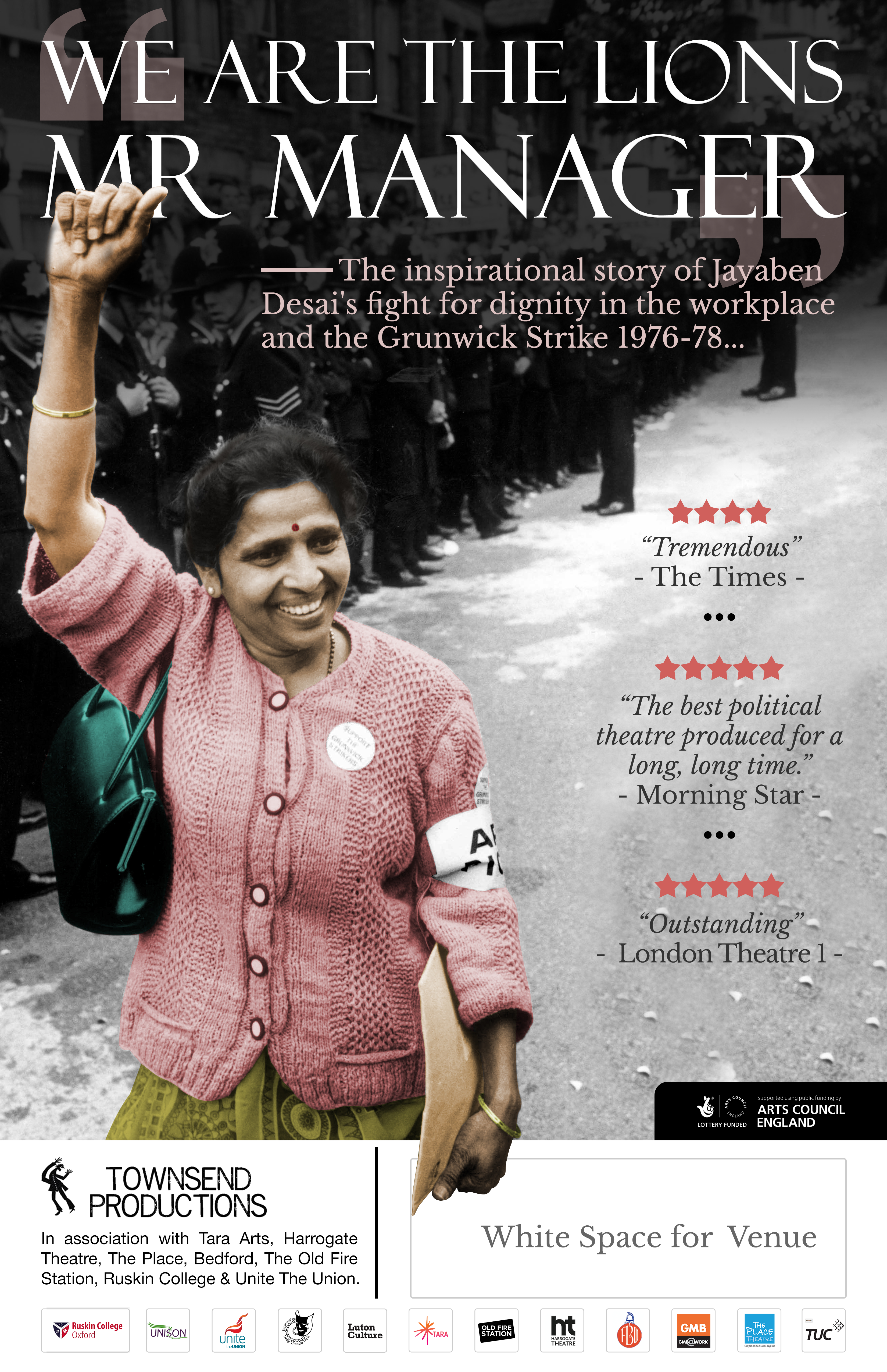 Poster Design -national touring theatre -inspirational leader Jayaben Desai and The Grunwick Strike