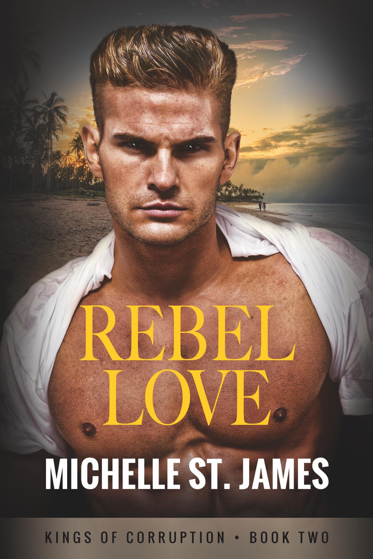 Rebel Love (Kings of Corruption Book 2) Book Cover