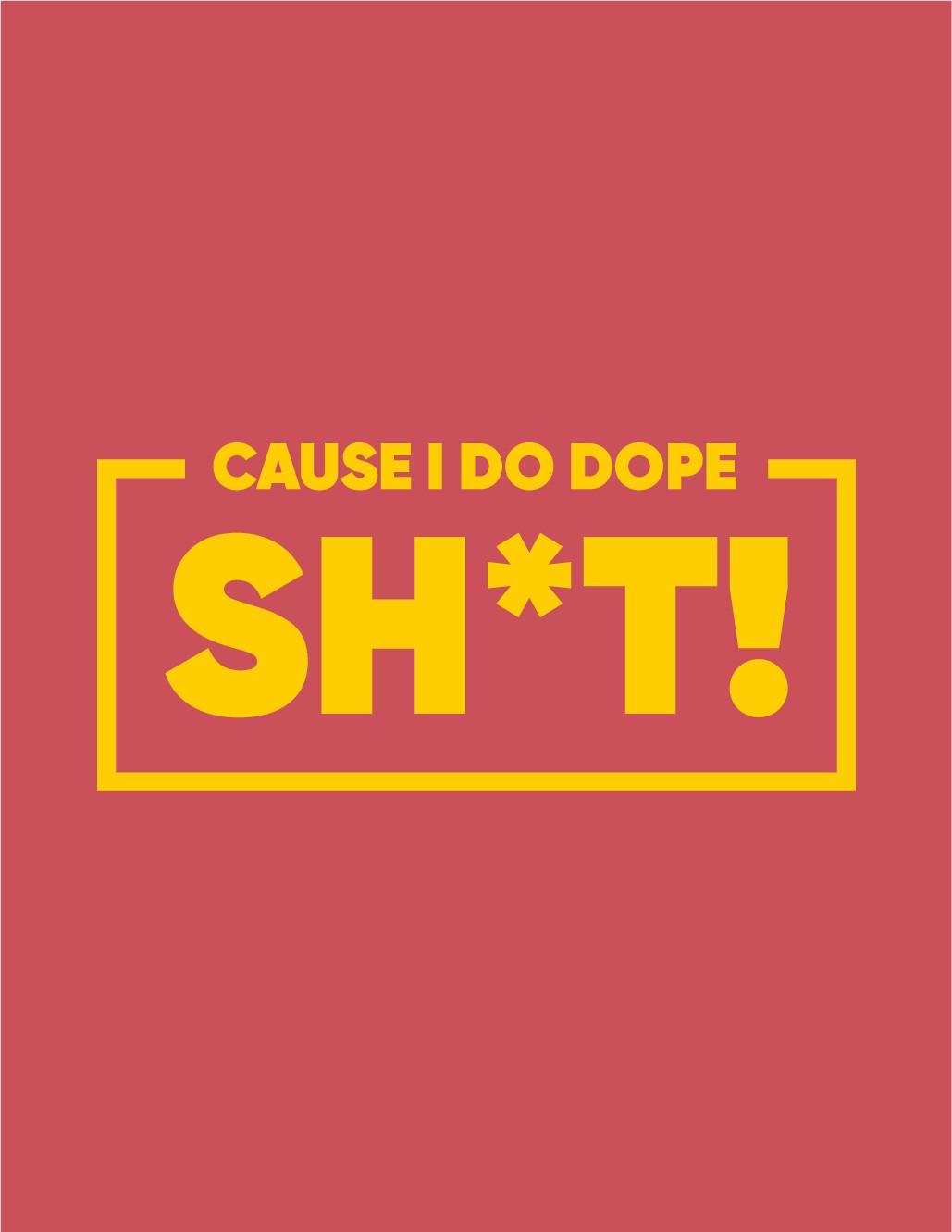 Dope Tshirt Quote Design for Kick Ass Entrepreneurs!