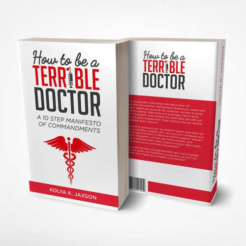 How to be a terrible doctor