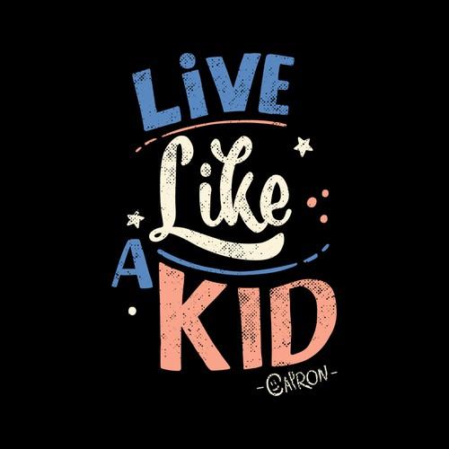 Live Like A Kid