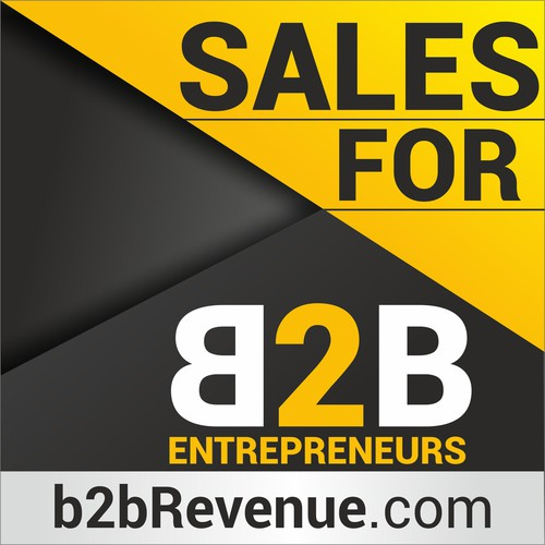 sales for B2B Entrepreneurs