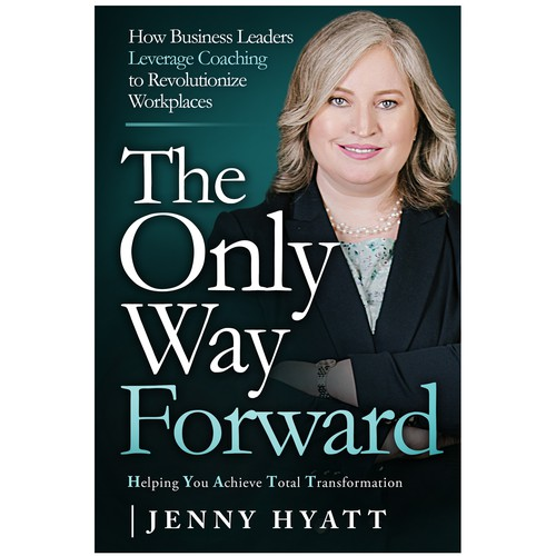 The Only Way Forward is a book about how business leaders can leverage coaching