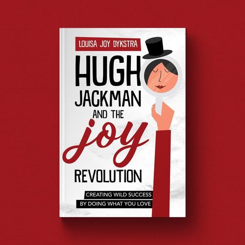 Hugh Jackman and the Joy Revolution Book Cover