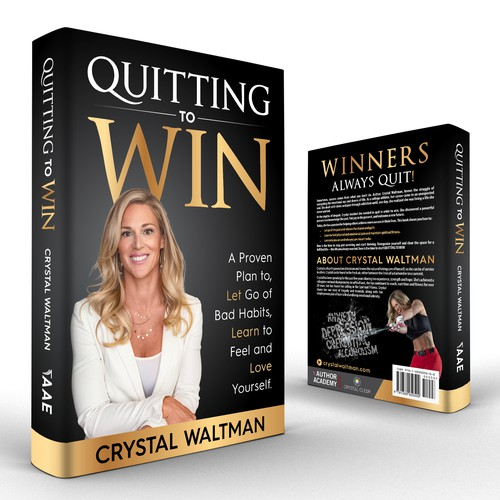 Quitting to Win