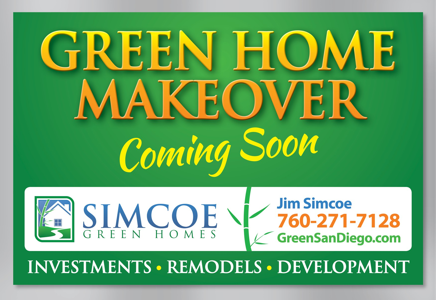 Create the next signage for Simcoe Green Homes