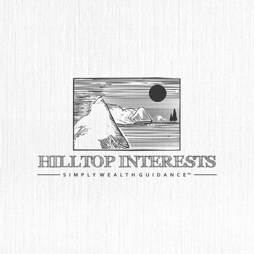 Create a winning logo for Hilltop Interests, trusted advisor to ultra high net worth