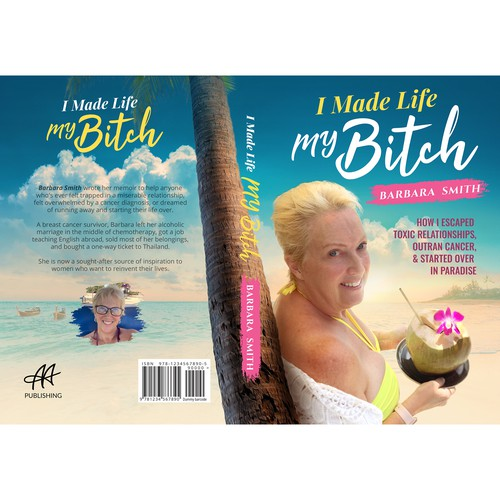 I Made life my Bitch Book Cover