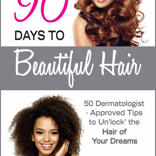 90 Days to Beautiful Hair