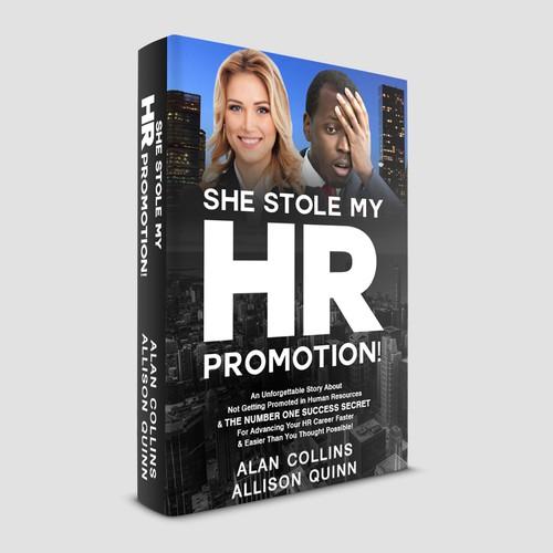She Stole My HR Promotion